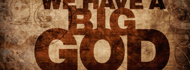 we_have_a_big_god-t3